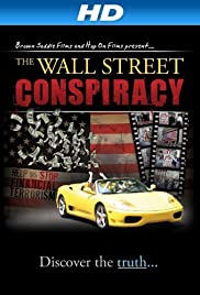 The Wall Street Conspiracy Streaming VF