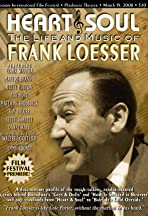 Heart & Soul: The Life and Music of Frank Loesser