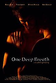One Deep Breath(2014) Poster - Movie Forum, Cast, Reviews