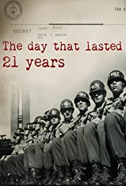 The Day That Lasted 21 Years Poster