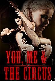 You, Me & The Circus (2012)