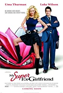 Downloadable database movies My Super Ex-Girlfriend by none [BDRip]