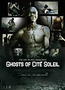 Ghosts of Cité Soleil (2006)