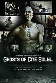 Ghosts of Cité Soleil (2006)