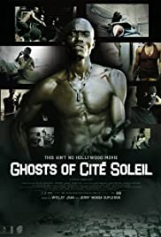Ghosts of Cité Soleil Poster