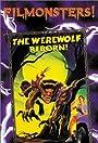 The Werewolf Reborn!