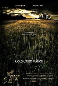 Cold Creek Manor (2003) Poster - Movie Forum, Cast, Reviews
