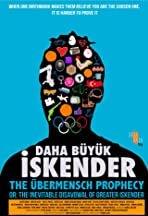 Übermensch Prophecy: The Legend of Greater Iskender