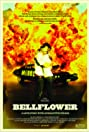 Bellflower (2011) Poster