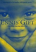 Ennis' Gift