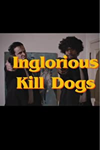 Action movie dvdrip free download Inglorious Kill Dogs [4K