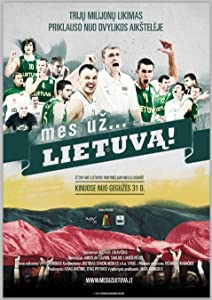 Mobile movie for free download Mes uz... Lietuva! by [720x320]