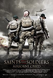 Best online movie website watch free Saints and Soldiers: Airborne Creed USA [BRRip]