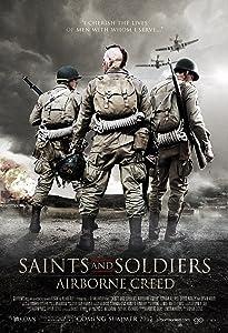 Best online movie website watch free Saints and Soldiers: Airborne Creed USA [BRRip]
