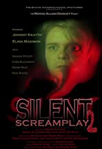 Silent Screamplay II