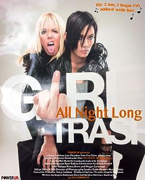 Girltrash: All Night Long poster