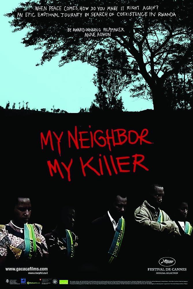 My Neighbor, My Killer (2009)
