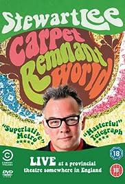 Stewart Lee: Carpet Remnant World Poster