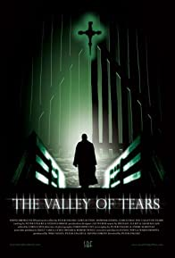 Primary photo for The Valley of Tears