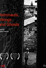 Astronauts, Vikings and Ghosts Poster
