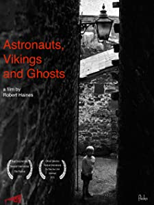 Watch web movies Astronauts, Vikings and Ghosts UK [1280x960]