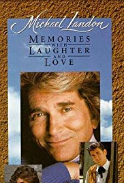 Michael Landon: Memories with Laughter and Love Poster