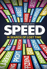 Speed: In Search of Lost Time Poster