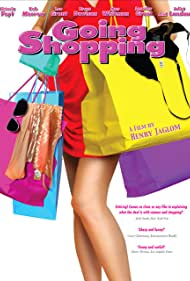Going Shopping (2005) Poster - Movie Forum, Cast, Reviews