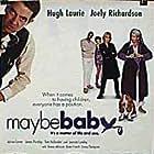 Rowan Atkinson, Joely Richardson, Emma Thompson, Hugh Laurie, and Joanna Lumley in Maybe Baby (2000)