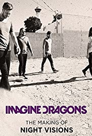 Imagine Dragons: The Making Of Night Visions (2013) 1080p