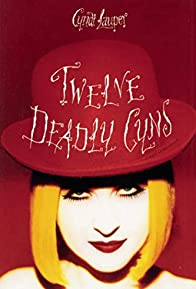 Primary photo for Cyndi Lauper: 12 Deadly Cyns... and Then Some