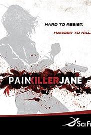 Painkiller Jane Poster - TV Show Forum, Cast, Reviews