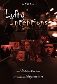 Lofty Intentions Poster