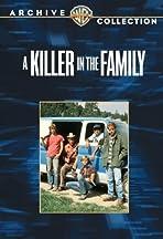 A Killer in the Family