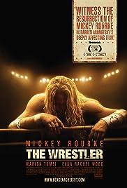 The Wrestler(2008) Poster - Movie Forum, Cast, Reviews