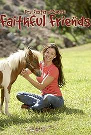 Faithful Friends Poster
