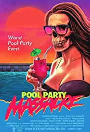 Pool Party Massacre (2017) 720p