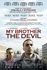 My Brother the Devil (2012) Poster - Movie Forum, Cast, Reviews