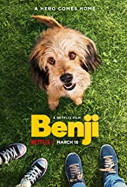 Benji (2018) Poster - Movie Forum, Cast, Reviews