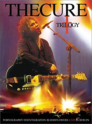 The Cure: Trilogy (2003)