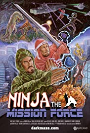 Ninja the Mission Force Poster