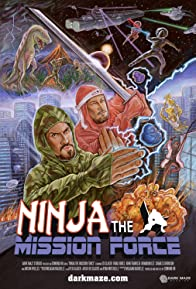 Primary photo for Ninja the Mission Force