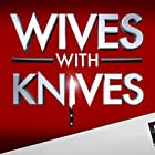 Wives with Knives (2012)