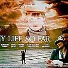 My Life So Far (1999)