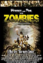 Hobbes & Phil V.S. Zombies