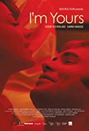 I'm Yours(2011) Poster - Movie Forum, Cast, Reviews