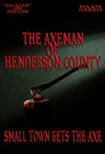 The Axeman of Henderson County