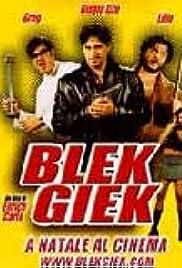 Blek Giek (2001) film en francais gratuit
