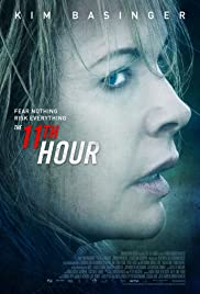 The 11th Hour (2014) Poster - Movie Forum, Cast, Reviews