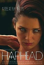 Haphead(2015) Poster - Movie Forum, Cast, Reviews